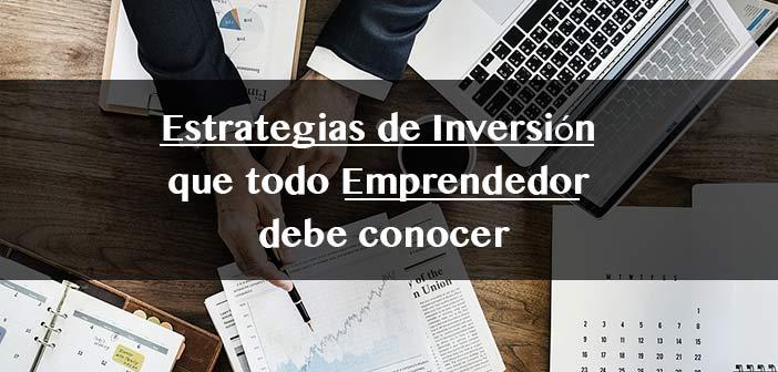 estrategias-de-inversion-que-todo-emprendedor-debe-conocer