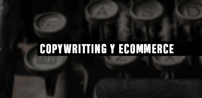 la-importancia-del-copywriting-en-el-ecommerce-para-vender-mas